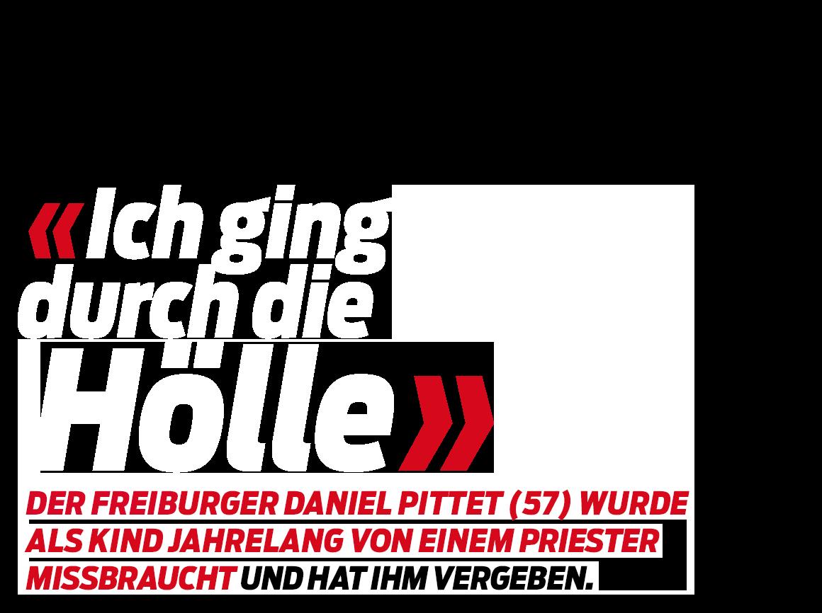 «Ich habe meinem Peiniger vergeben» – Daniel Pittet wurde als Kind  jahrelang von einem